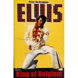 Boek ELVIS IN BELGIE - Peter Verbruggen