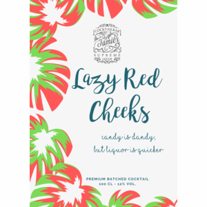 Lazy Red Cheeks - Cocktail