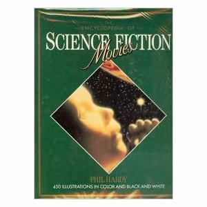 Boek The encyclopedia of Science Fiction Movies - Phil Hardy