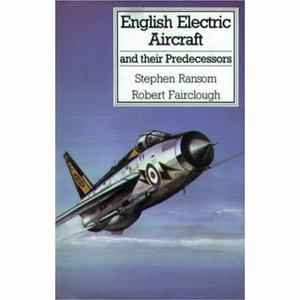 Boek English Electric Aircraft and Their Predecessors - Stephen Ransom
