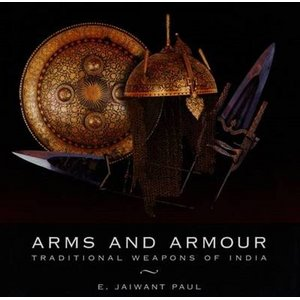 Boek Arms and Armour - Jaiwant Paul