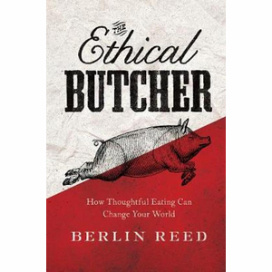 Boek The Ethical Butcher - Berlin Reed