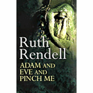 Boek Adam and Eve and Pinch Me - Ruth Rendell