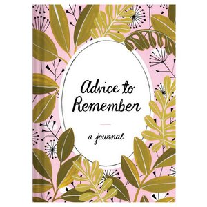 Advice to Remember - Journal