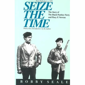 Boek Seize the Time Story of the Black Panther Party and Huey P.Newton - Bobby Seale