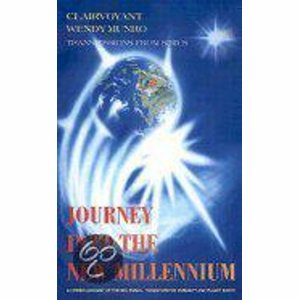 Journey Into The New Millenium - Wendy Munroe